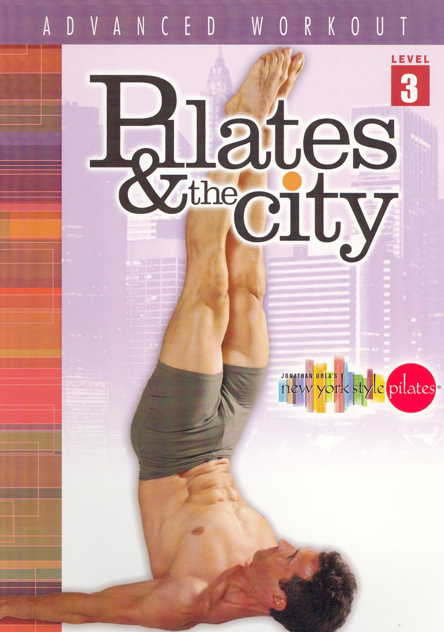 Pilates and the City: Advanced Workout