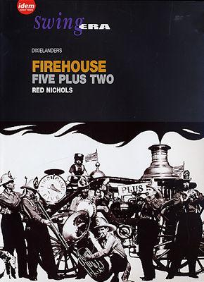 Swing Era: Firehouse Five Plus Two/Red Nichols