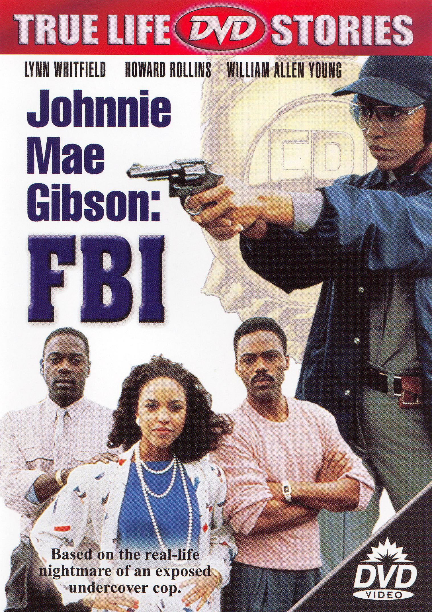 Johnnie May Gibson: F.B.I.