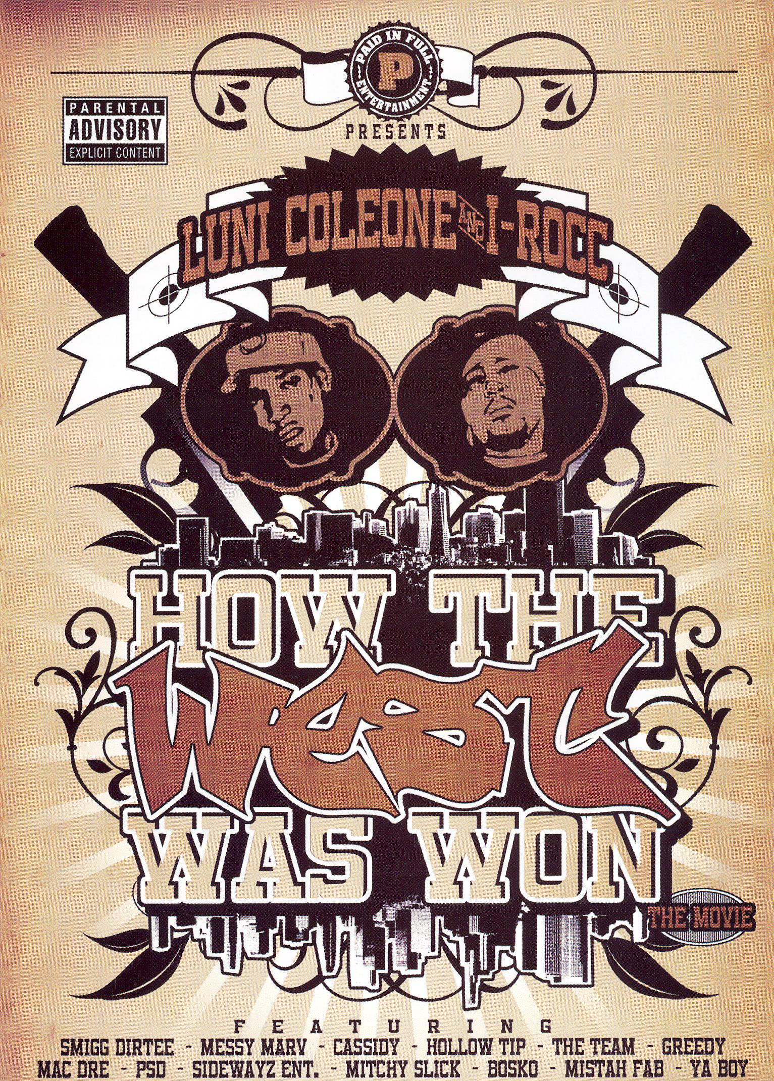 Luni Coleone & I-Roc: How the West Was Won - The Movie