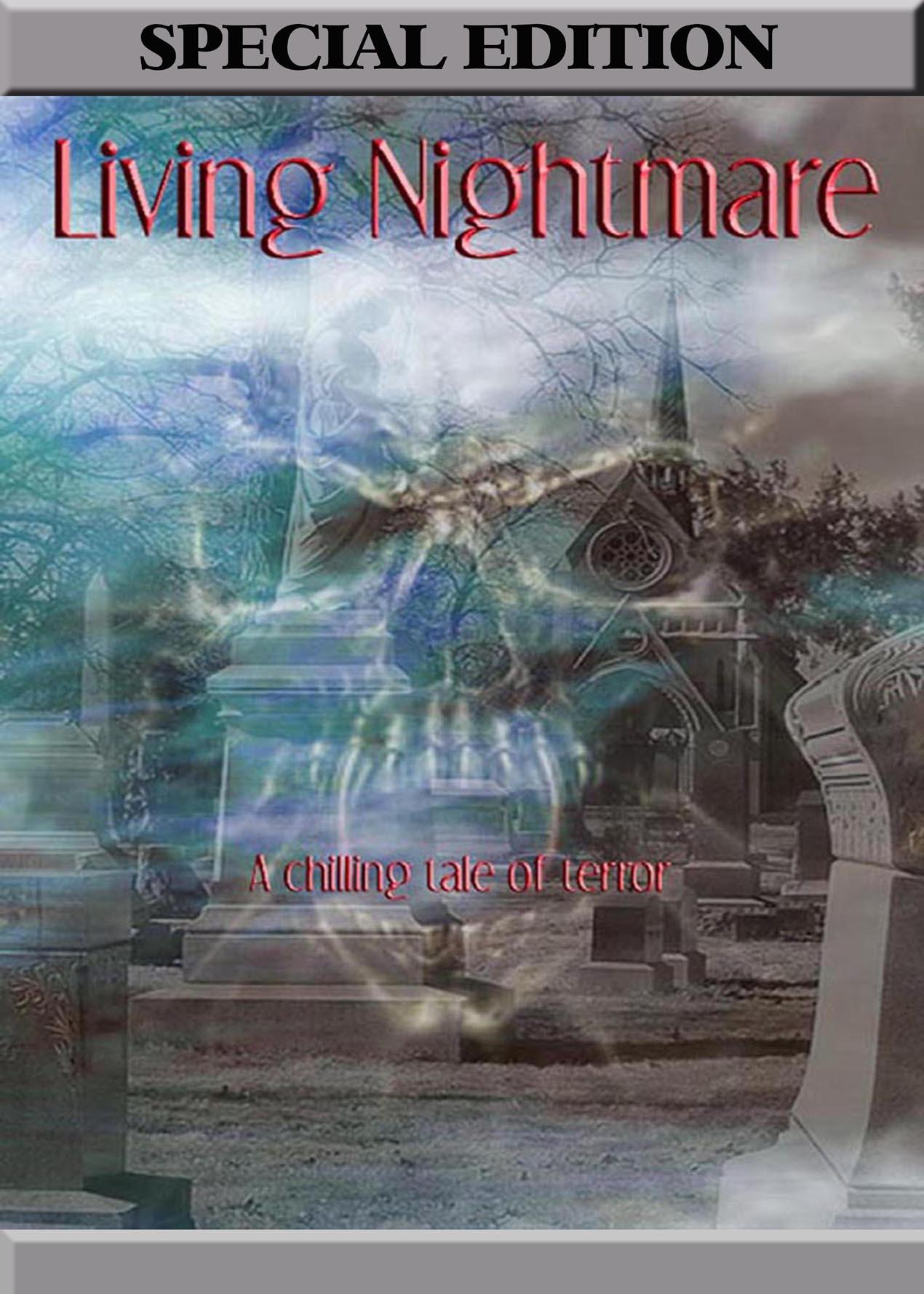 Living Nightmare