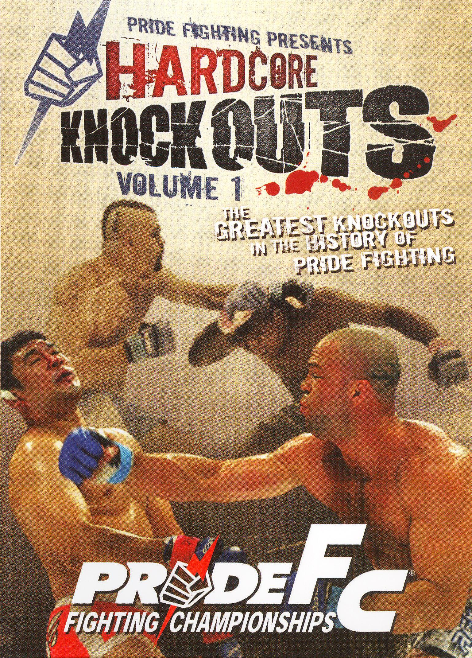 Pride Fighting Championships: Hardcore Knockouts, Vol. 1