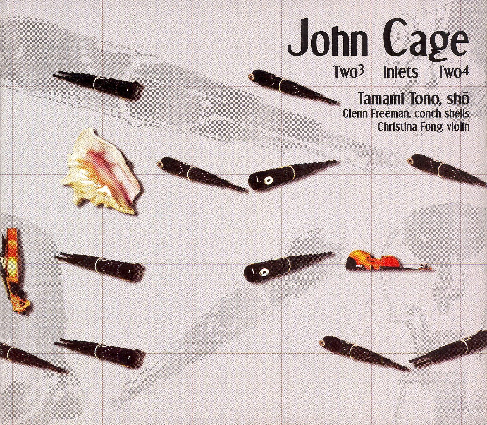 Tamami Tono: John Cage - Two³, Inlets, Two4