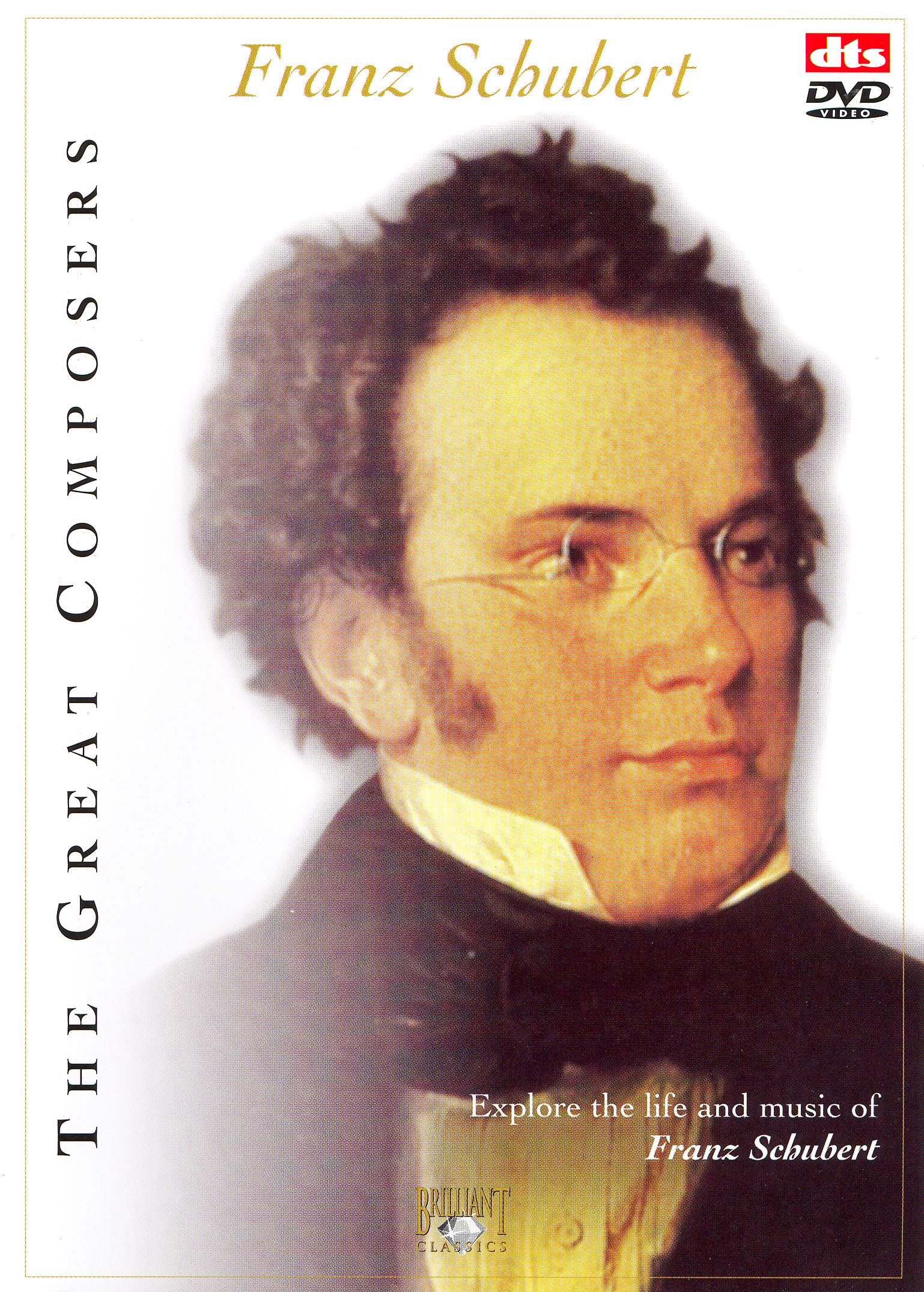 The Great Composers: Franz Schubert