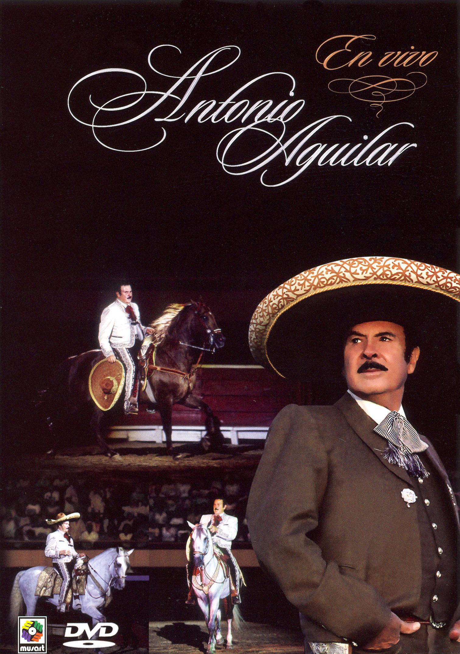 Antonio Aguilar: Grandes Exitos en Vivo
