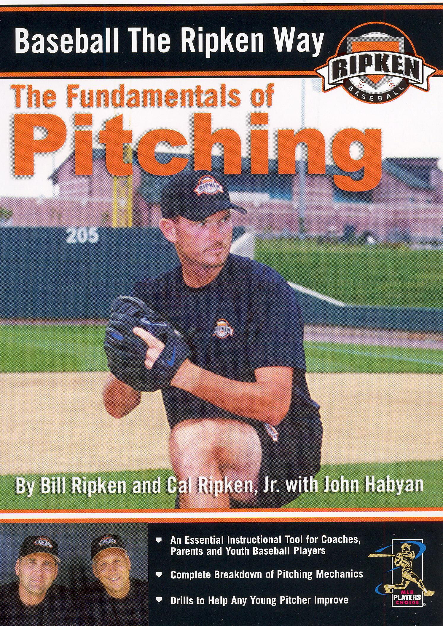 Baseball the Ripken Way: Pitching