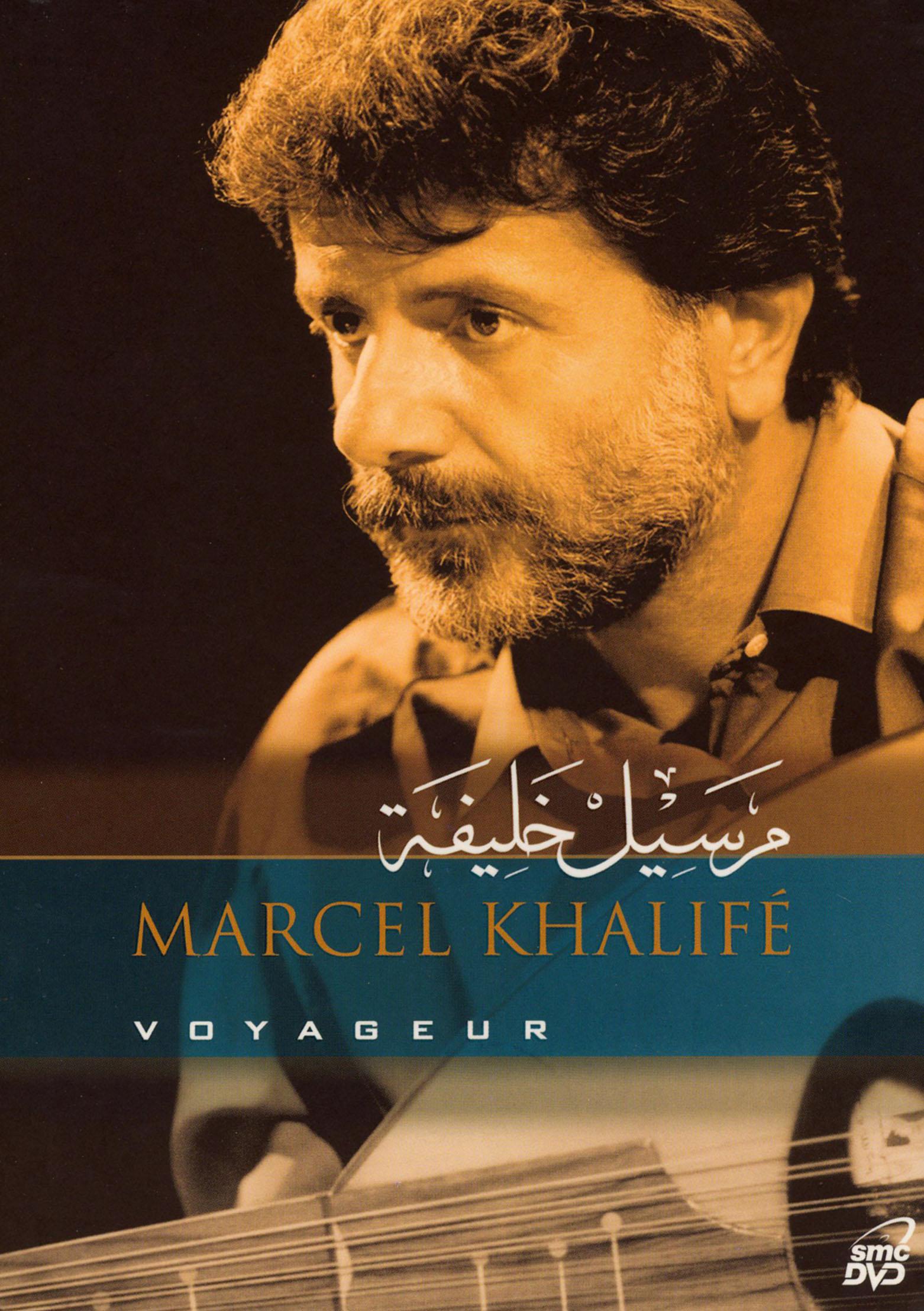 Marcel Khalife Voyageur