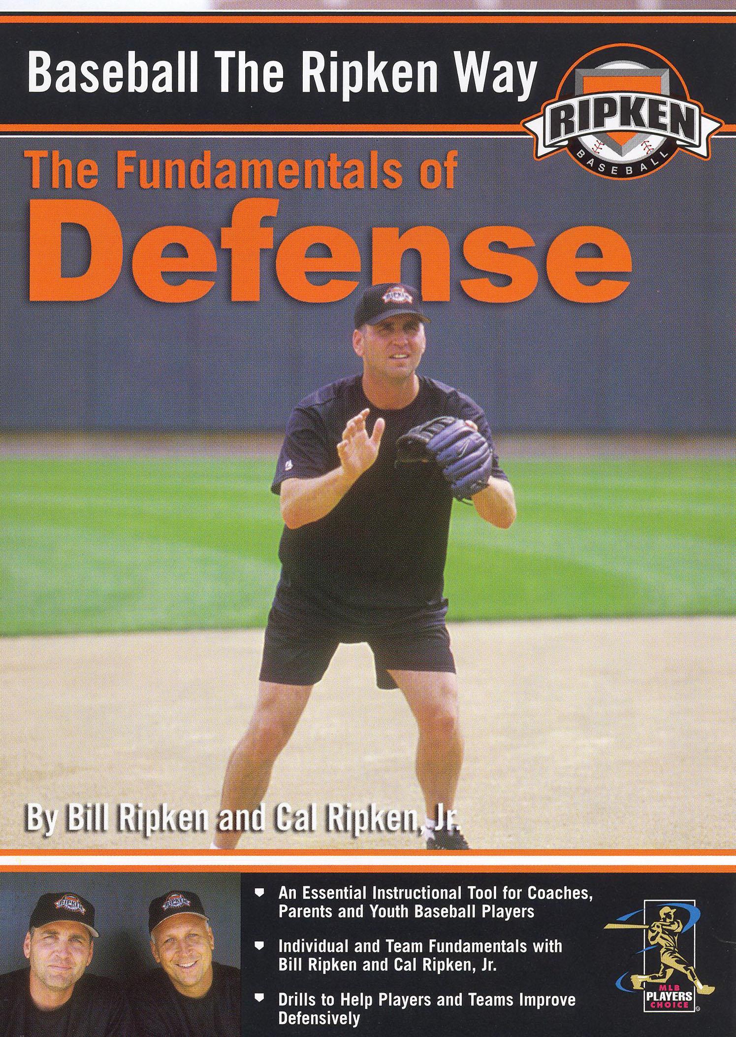 Baseball the Ripken Way: Defense