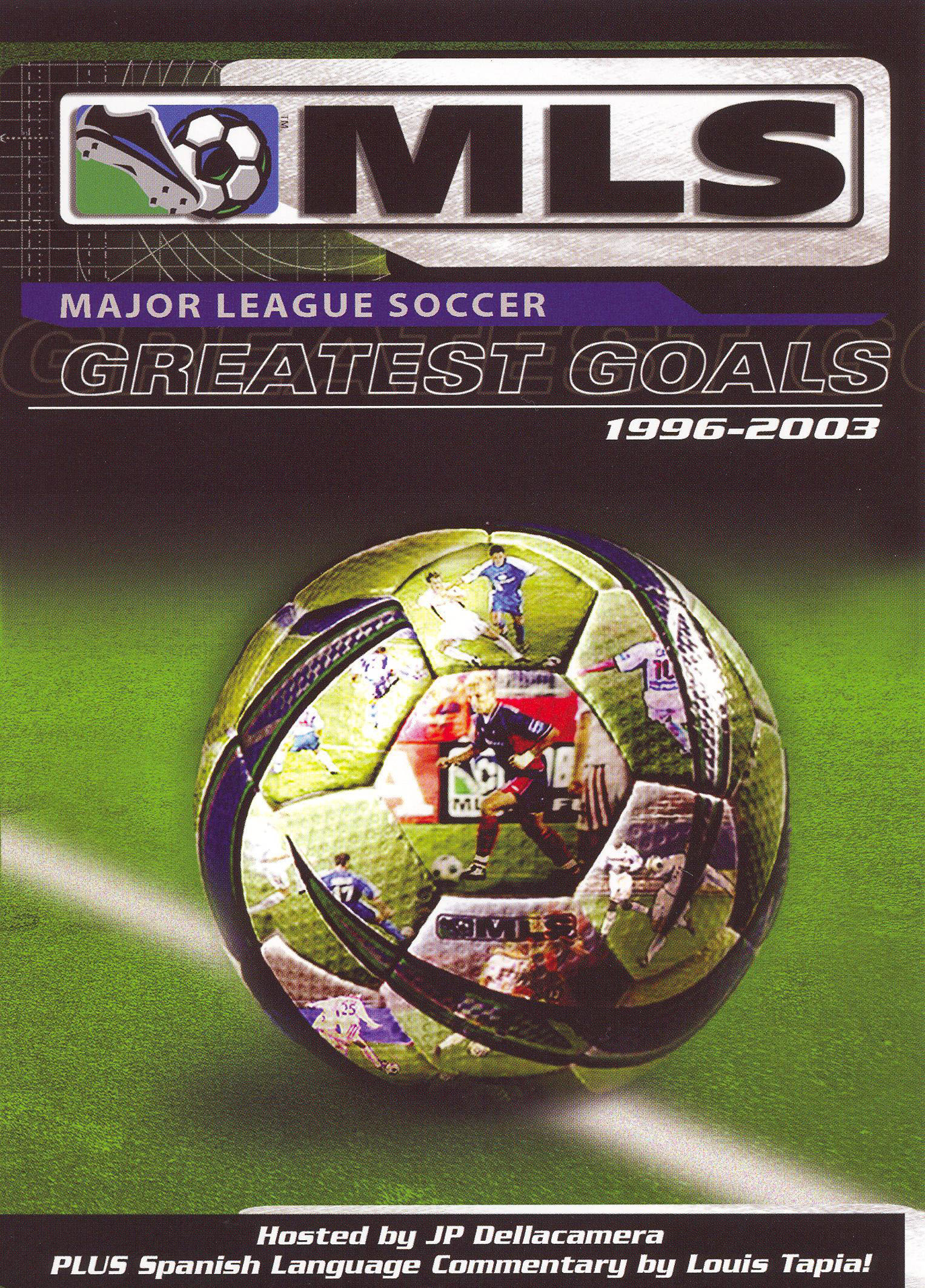 MLS: Greatest Goals - 1996-2003