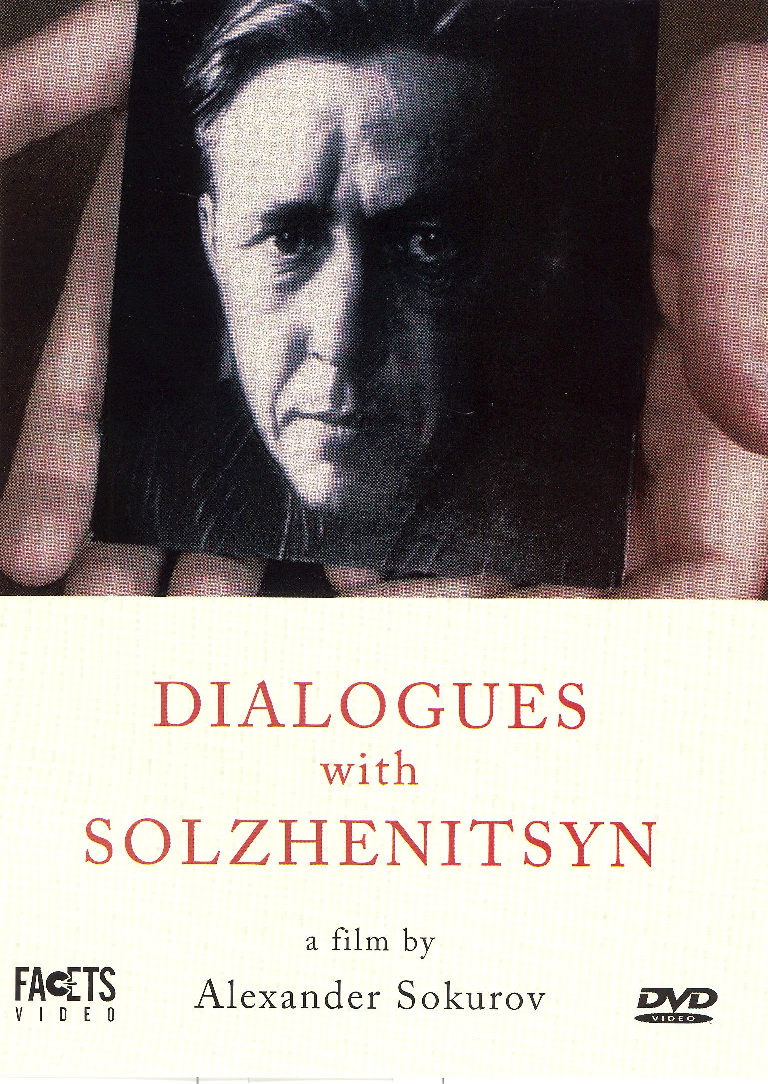 The Dialogues with Solzhenitsyn