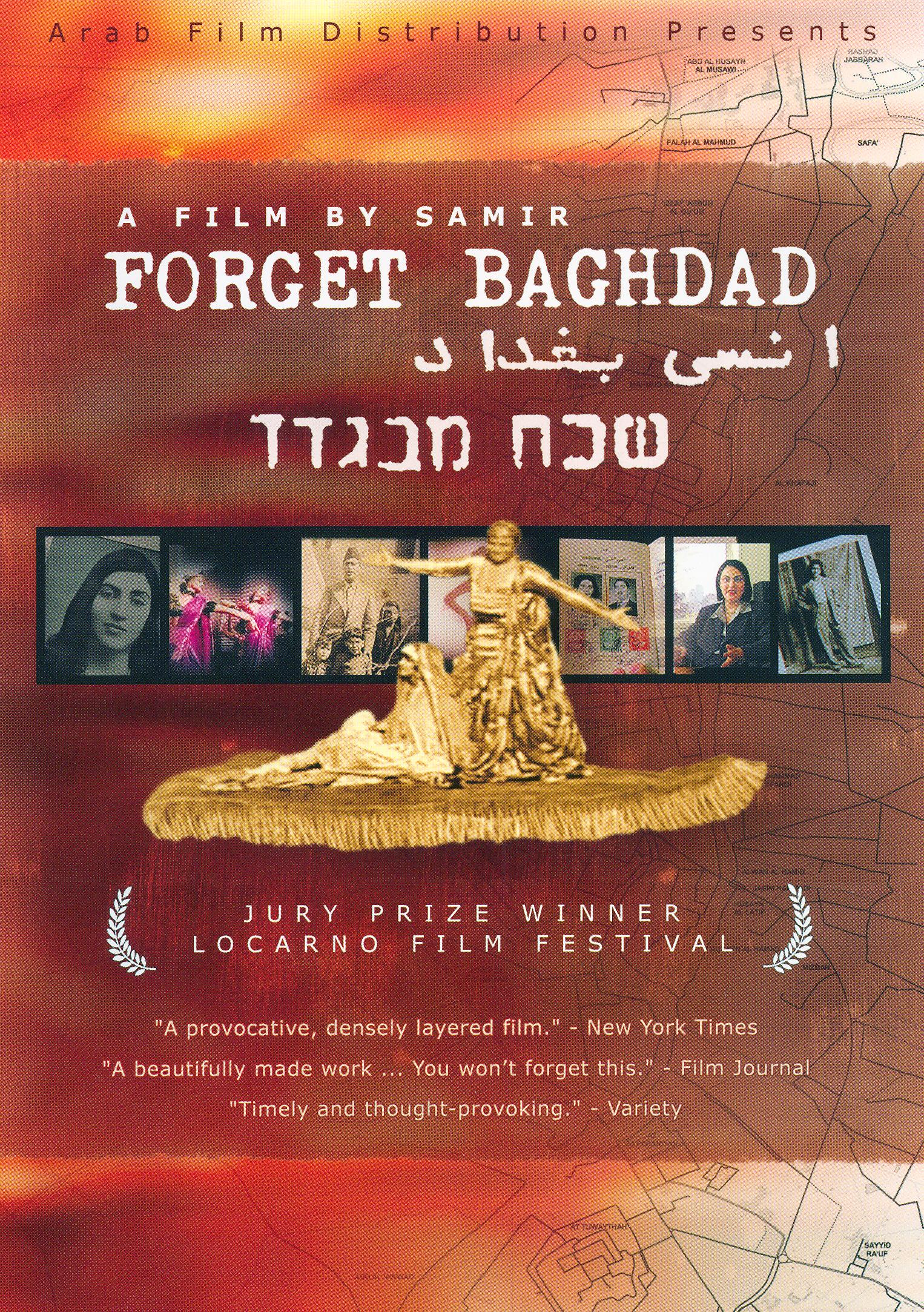 Forget Baghdad: Jews and Arabs - The Iraqi Connection