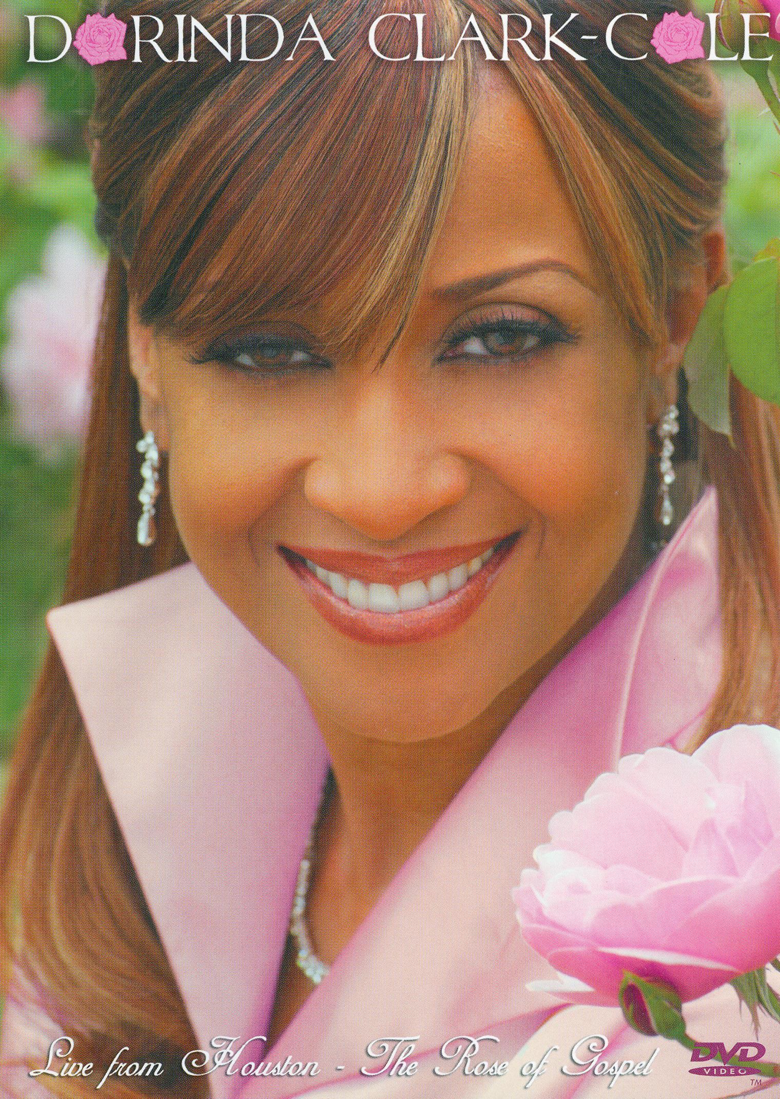 Dorinda Clark-Cole: Live from Houston: The Rose of Gospel