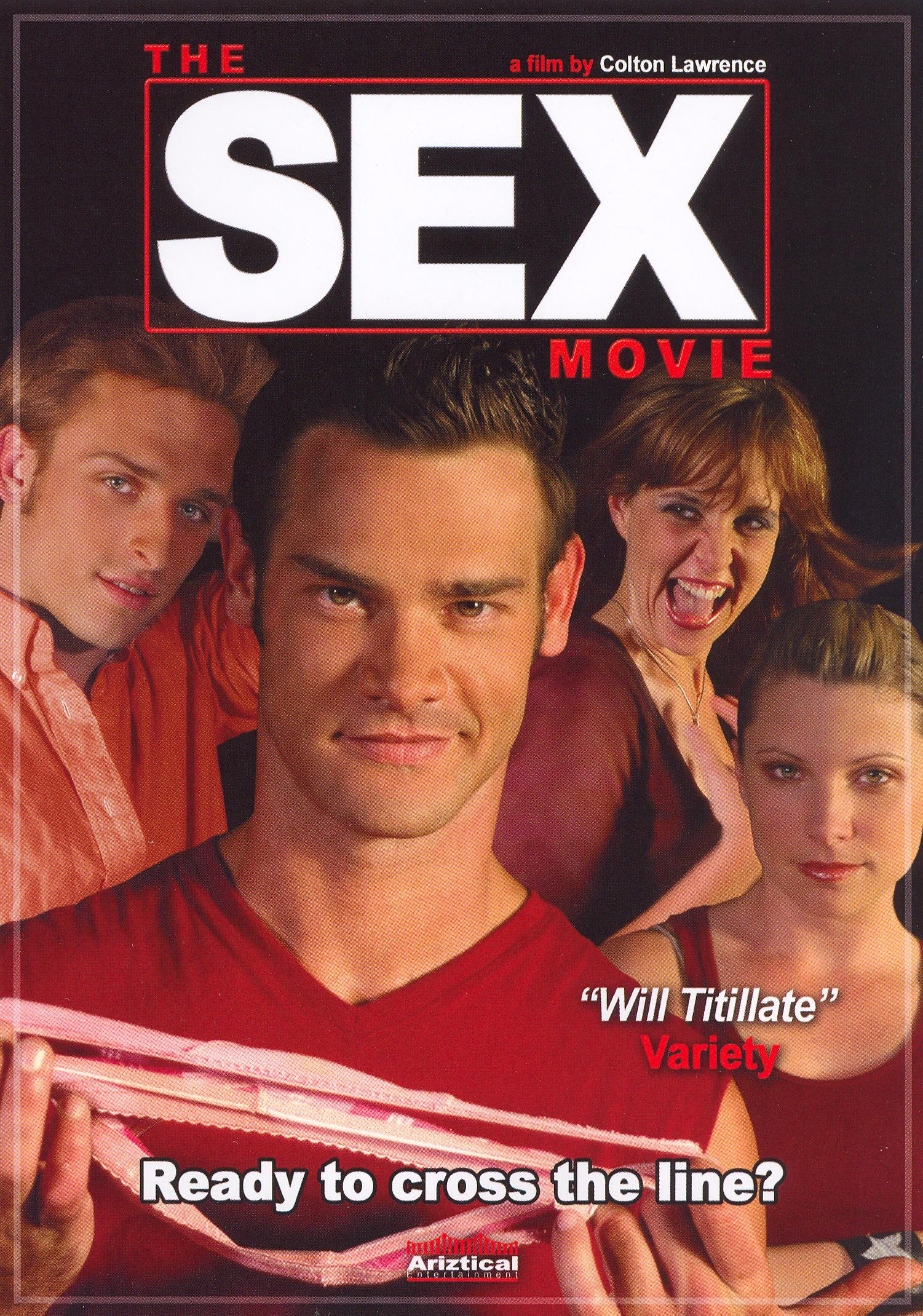 The Sex Movie (2006) - Colton Lawrence | Synopsis