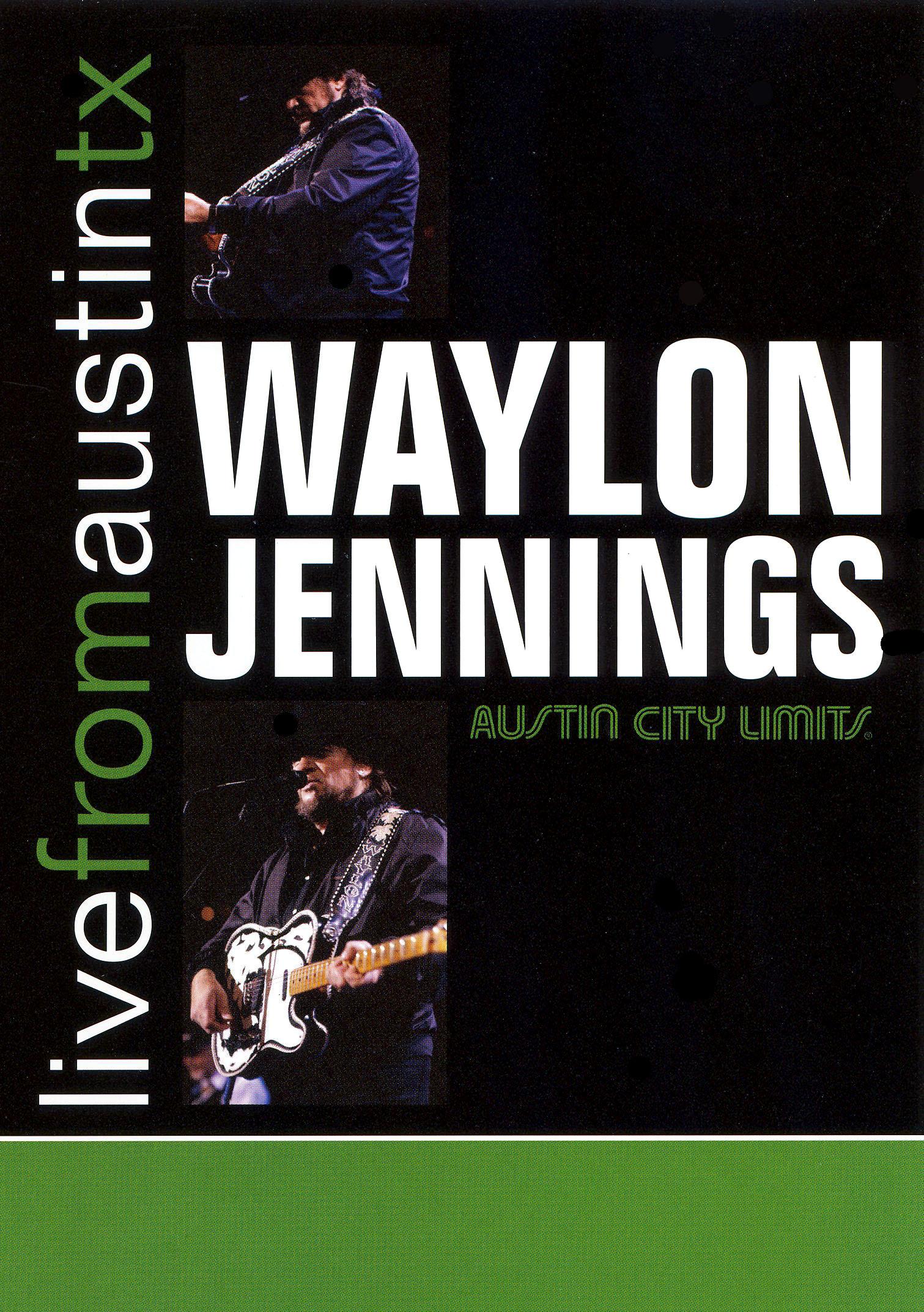 Live From Austin TX: Waylon Jennings
