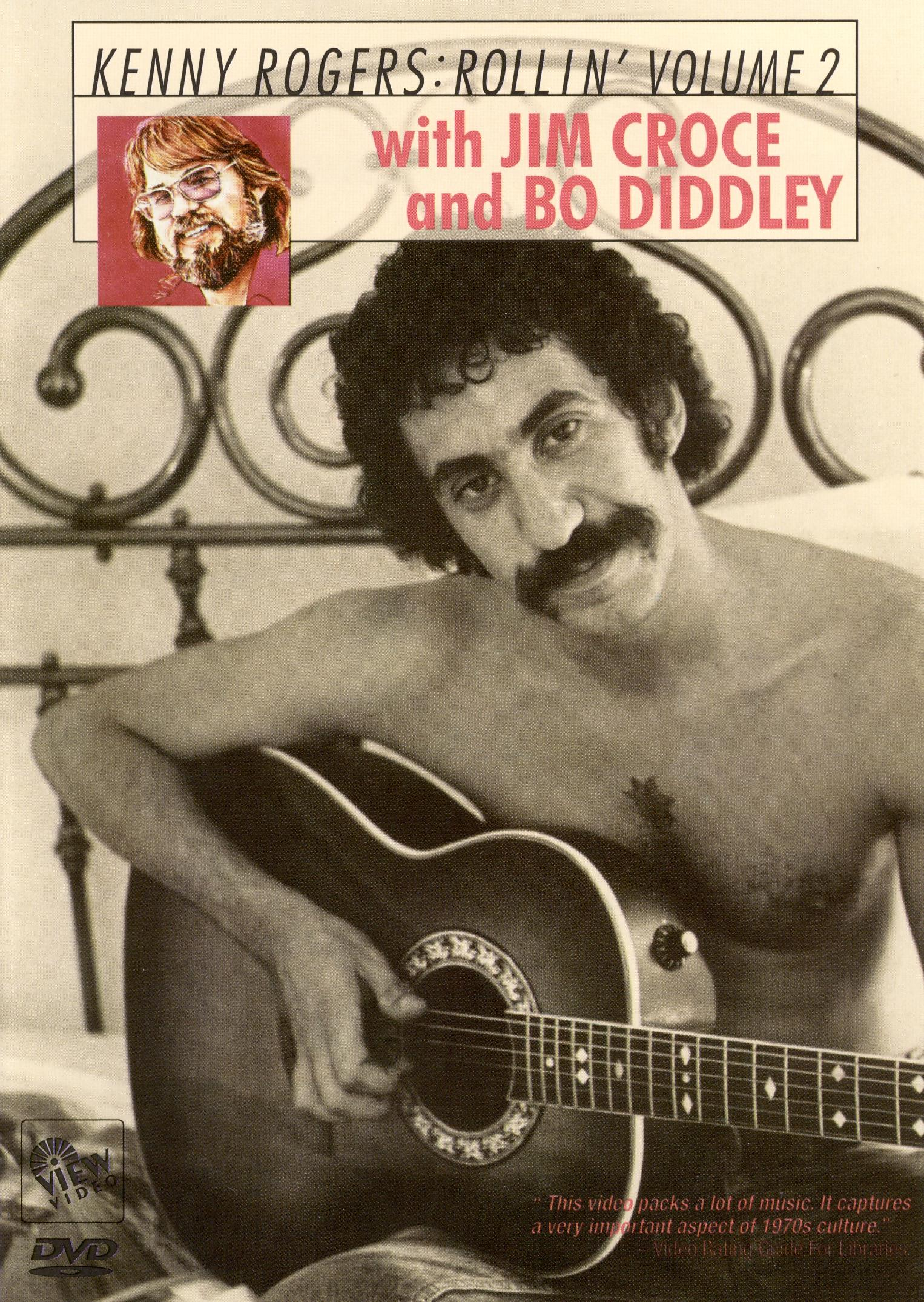 Kenny Rogers & the First Edition, Vol. 2: Rollin' with Jim Croce and Bo Diddley