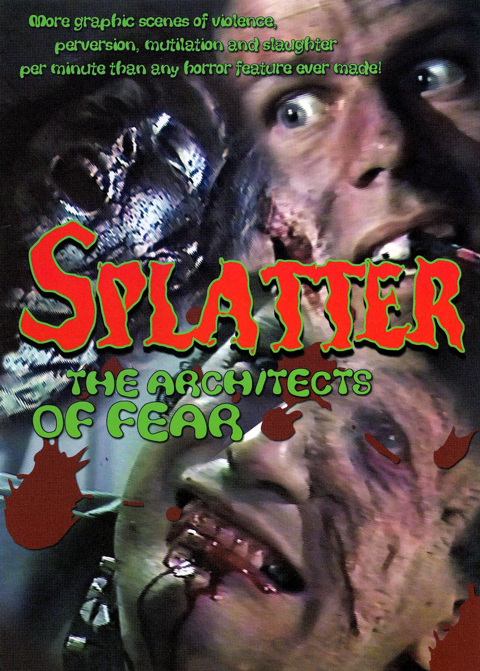 Splatter: Architects of Fear (1986)