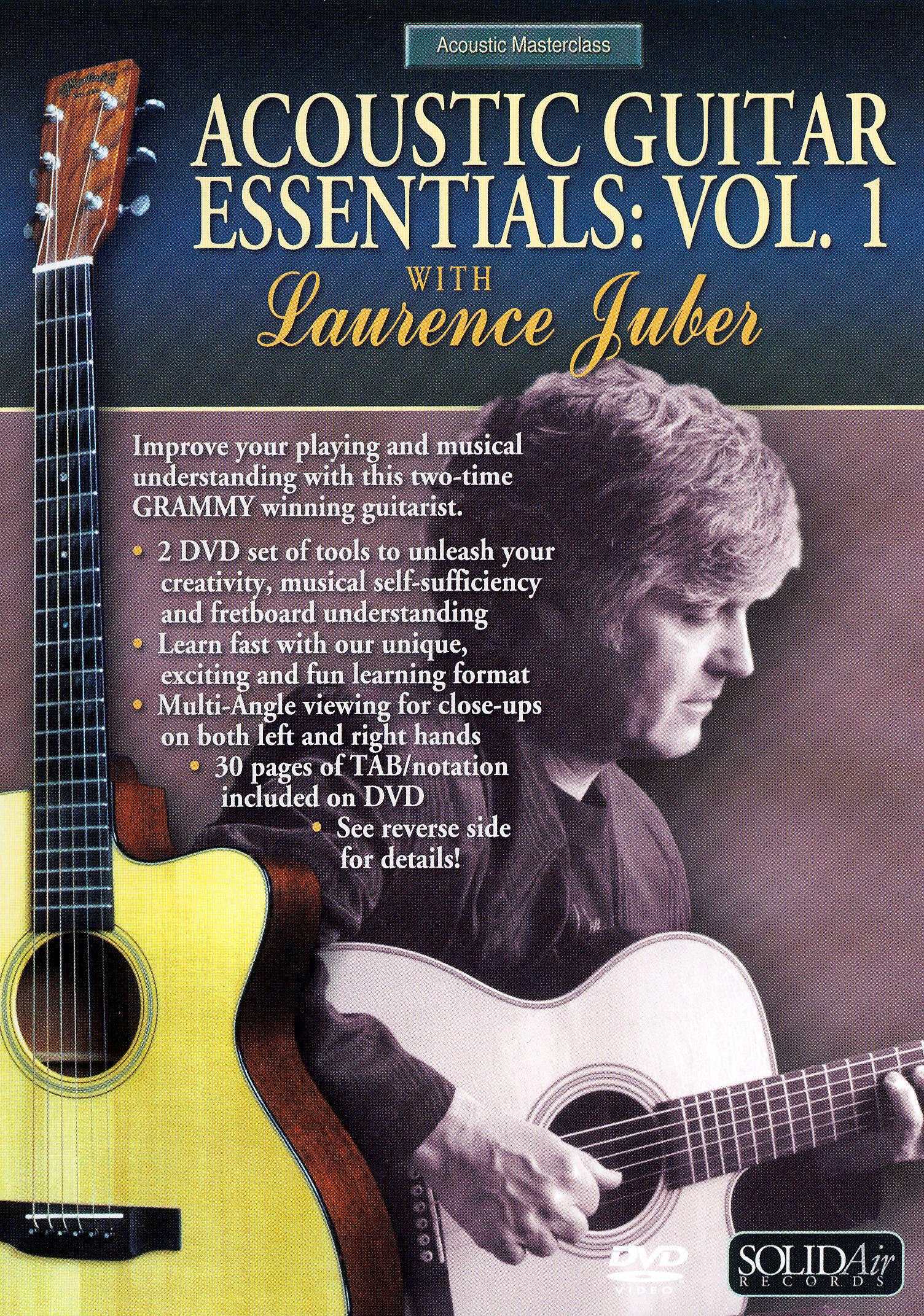 Laurence Juber: Acoustic Guitar Essentials, Vol. 1