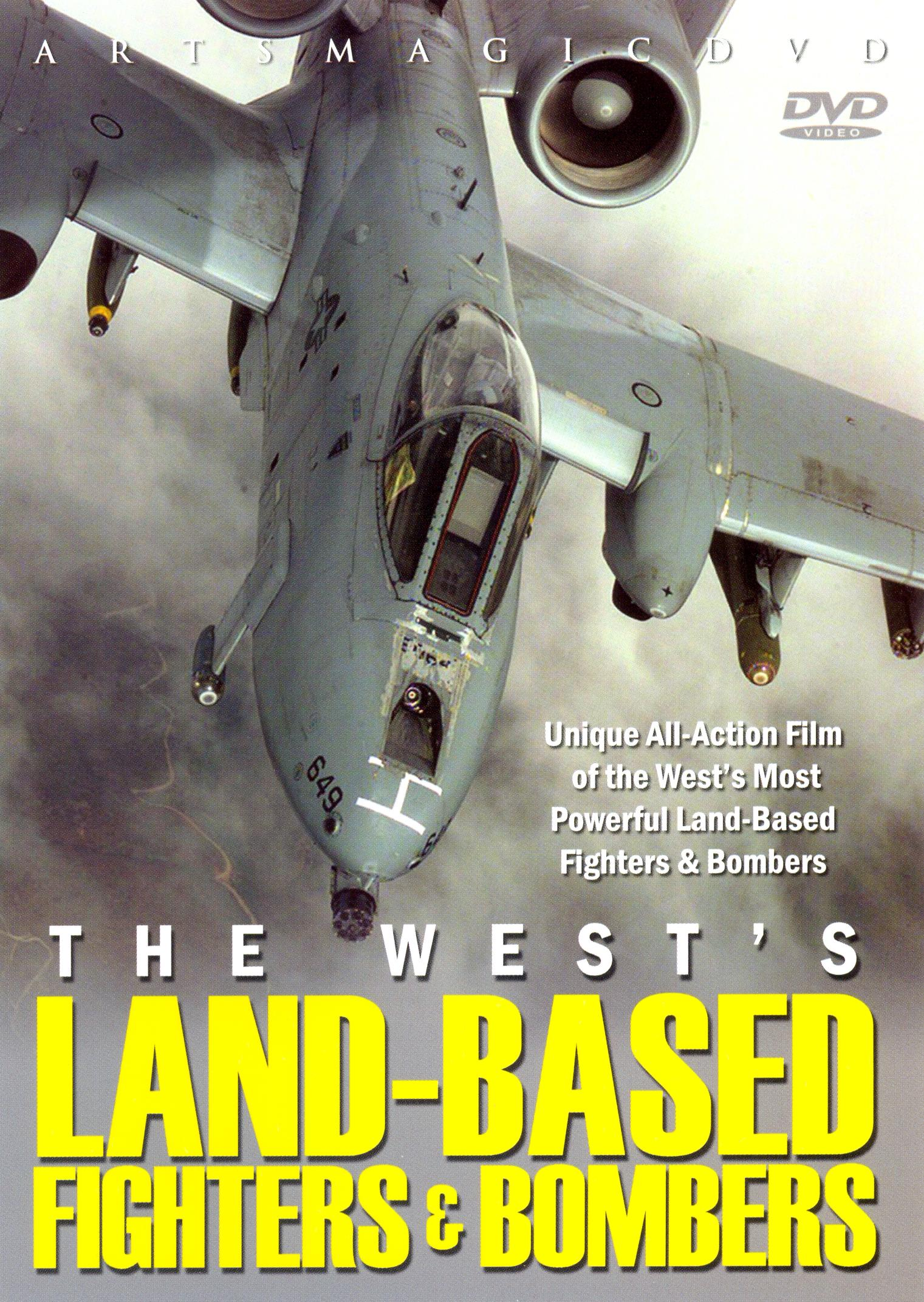 The West's Land-Based Fighters and Bombers