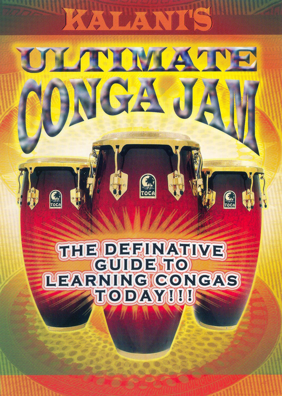 Kalani's Ultimate Hand Percussion: Ultimate Conga Jam