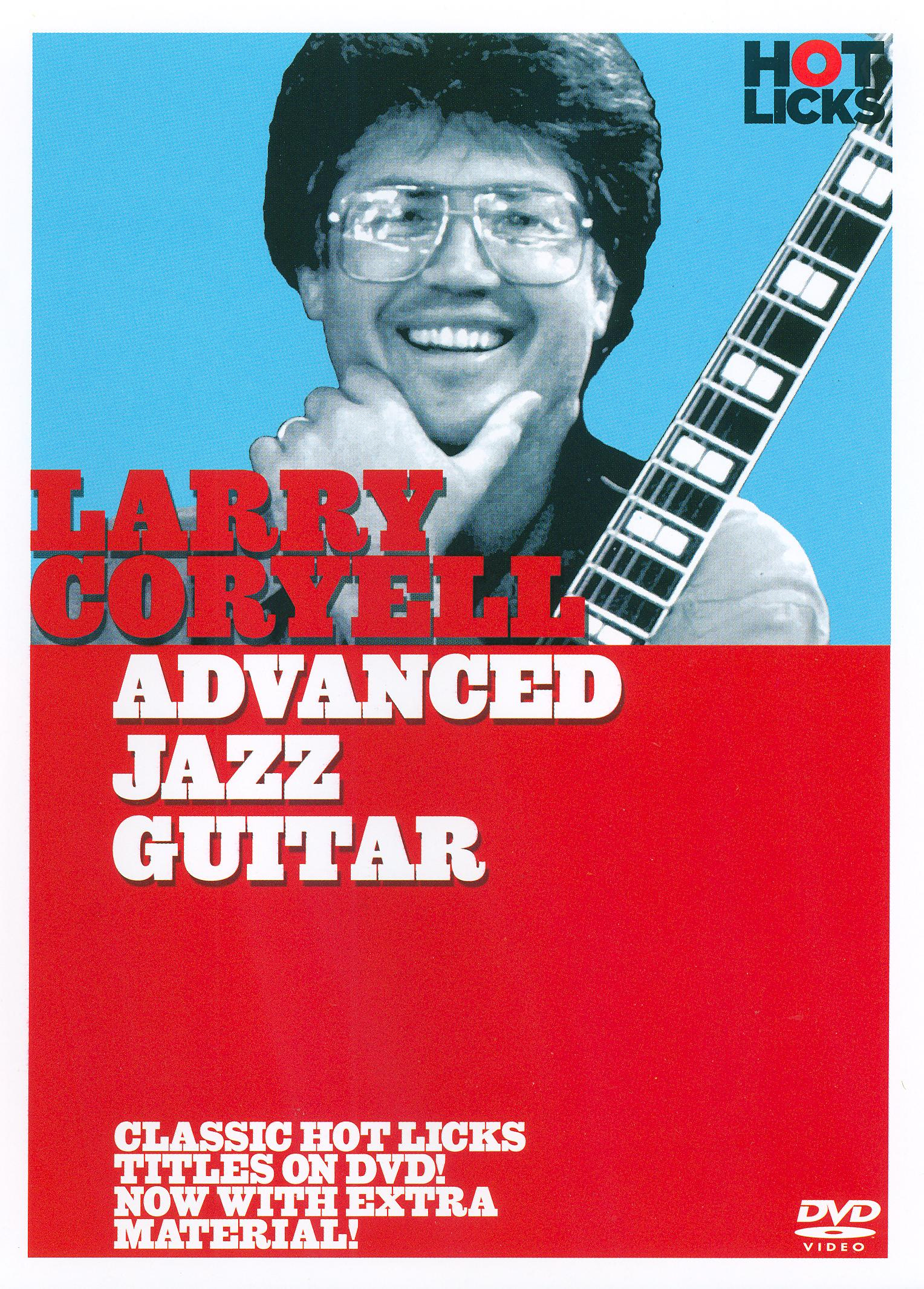 Larry Coryell: Advanced Jazz Guitar