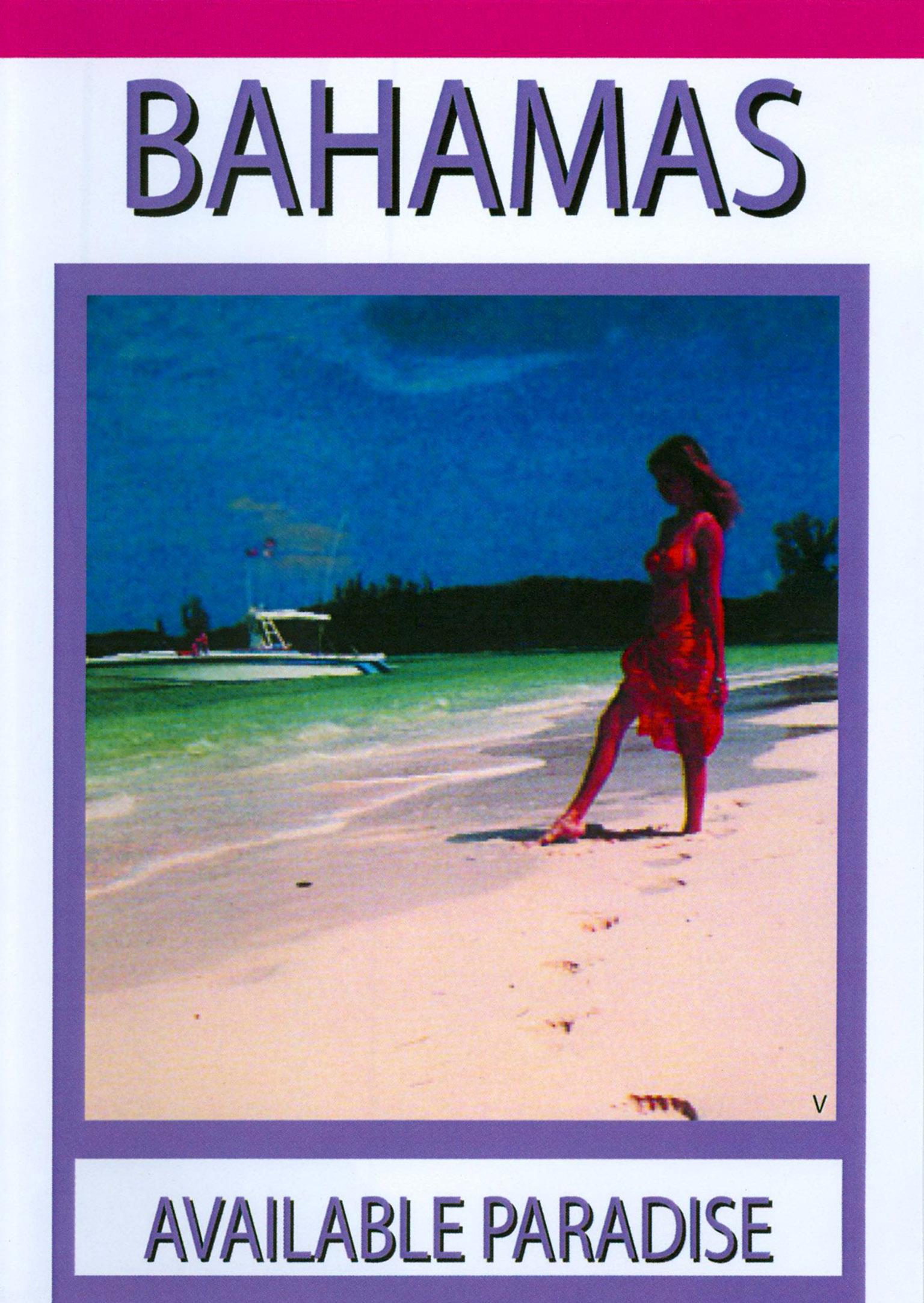 The Bahamas: The Available Paradise