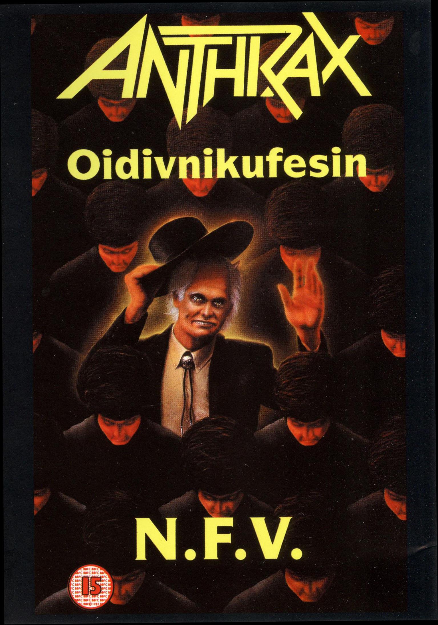 Anthrax: Oidivnikufesin (N.F.V.)