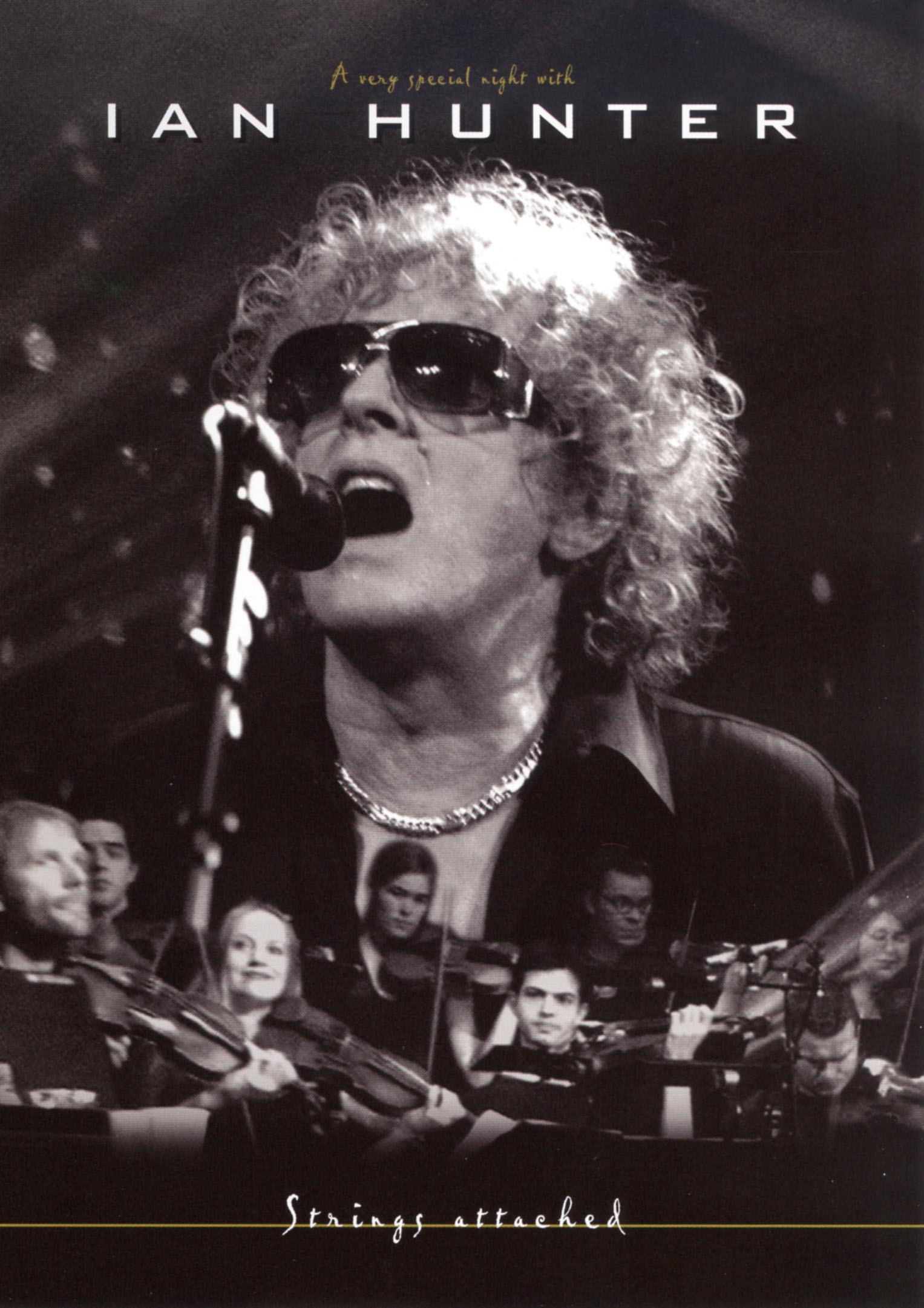 Ian Hunter: Strings Attached - A Very Special Night With Ian Hunter