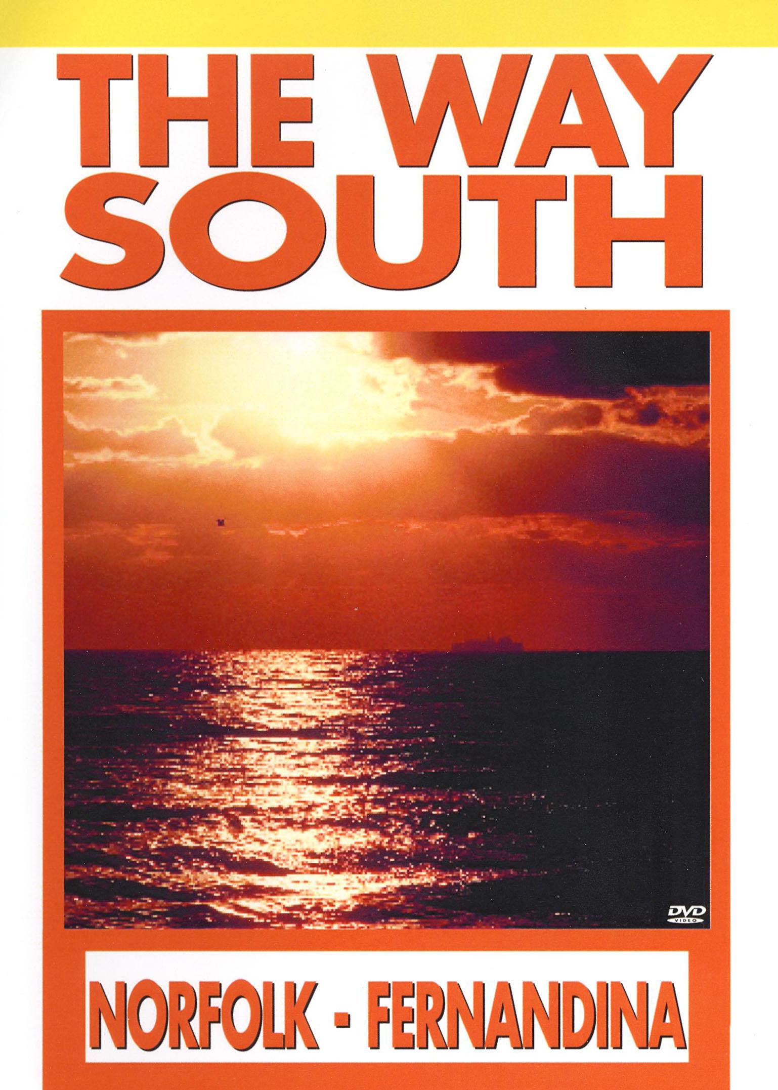 Way South: Cruising the Intracoastal Waterway, Vol. 1: Norfolk to Fernandina Beach