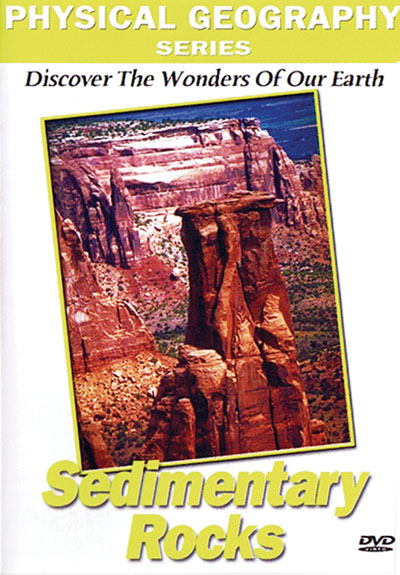 Physical Geography: Sedimentary Rocks and Their Formation