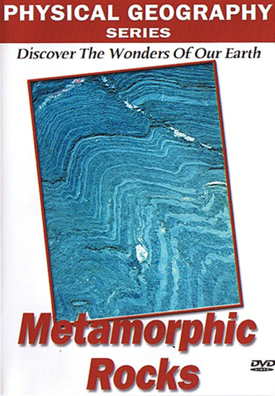 Physical Geography: Metamorphic Rocks
