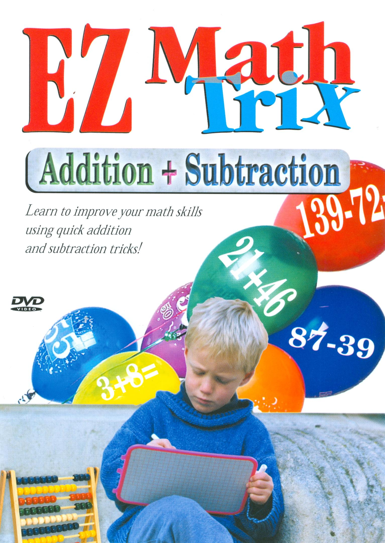 EZ Math Tricks: Addition and Subtraction