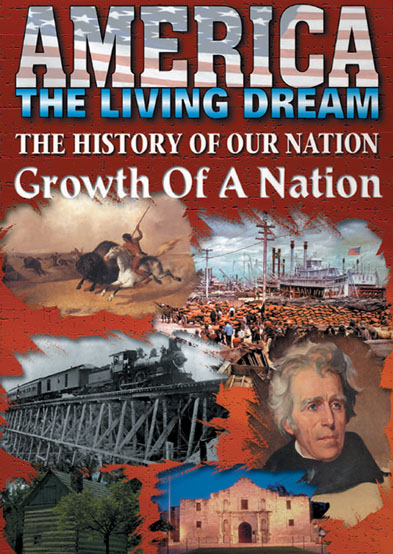America the Living Dream: Growth of a Nation (2000)