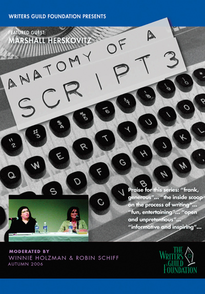 Anatomy of a Script, Vol. 3: Marshall Herskovitz (2006)