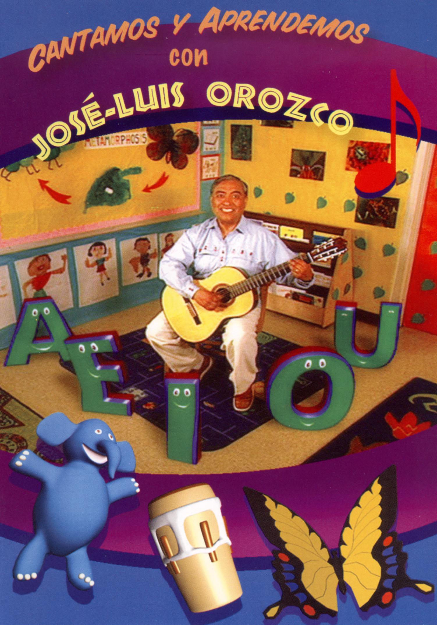 Jose Luis Orozco: Cantamos y Aprendemos