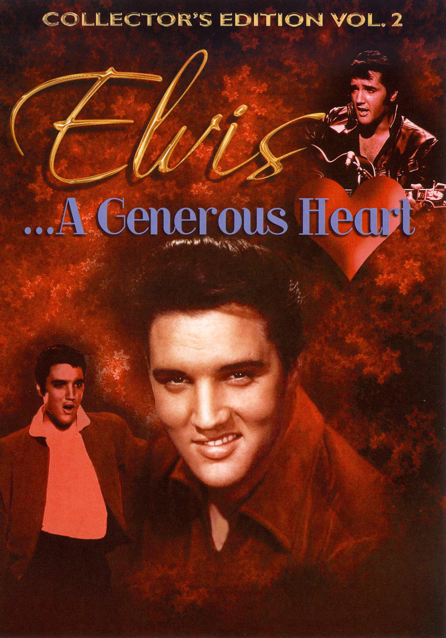 Elvis... A Generous Heart, Vol. 2