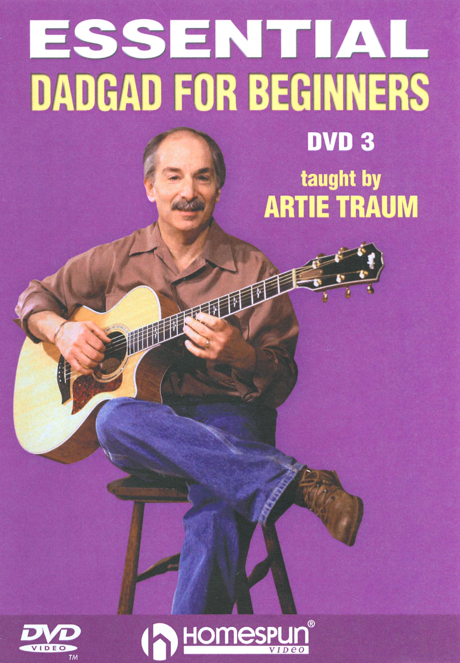 Artie Traum: Essential DADGAD For Beginners, Vol. 3