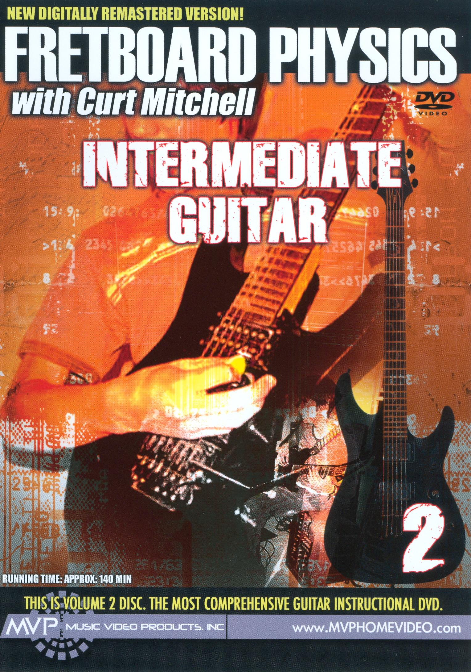 Fretboard Physics, Vol. 2: Intermediate Guitar