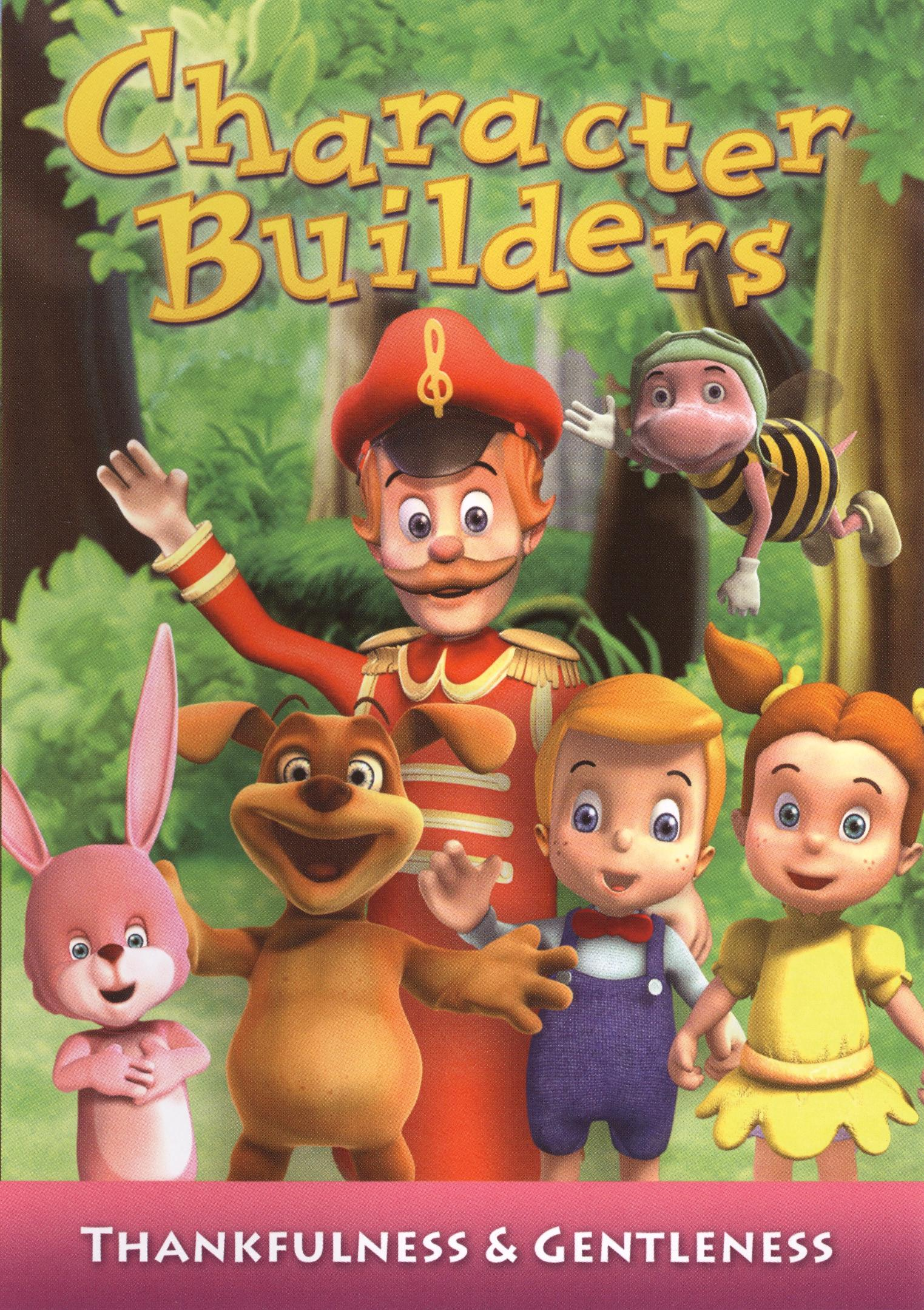 Character Builders: Learn More About Thankfulness and Gentleness (2007)