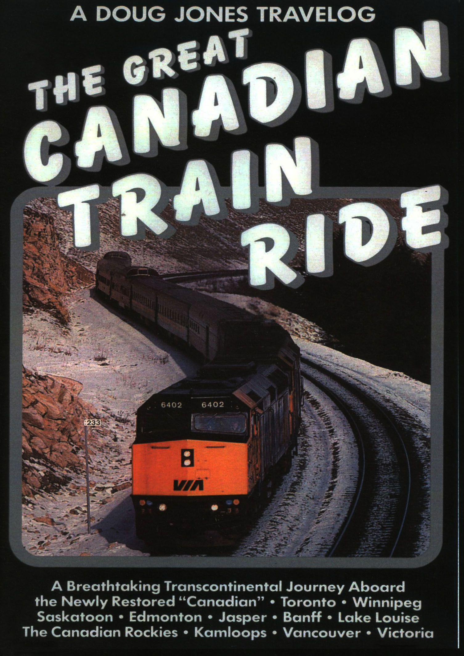 The Great Canadian Train Ride - From Toronto to Vancouver