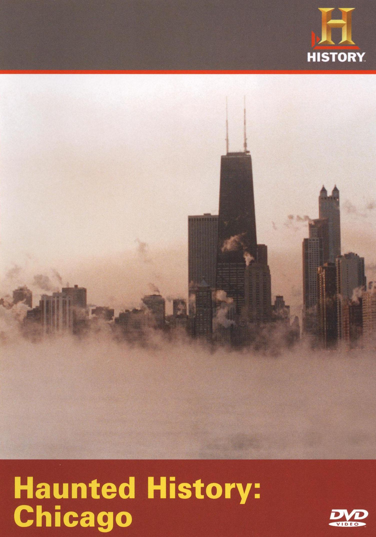 Haunted History: Haunted Chicago