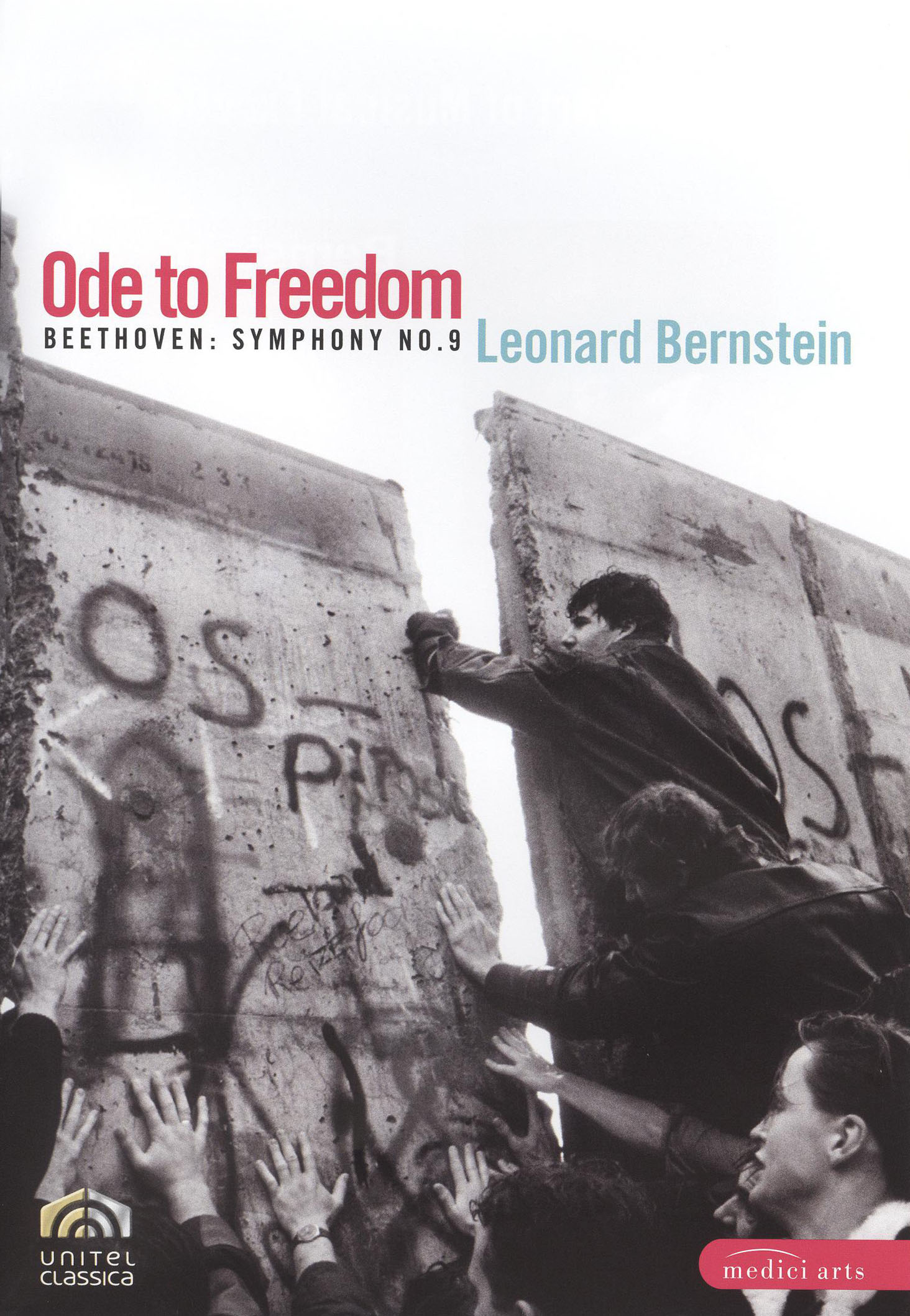 Leonard Bernstein: Ode to Freedom - Beethoven Symphony No. 9