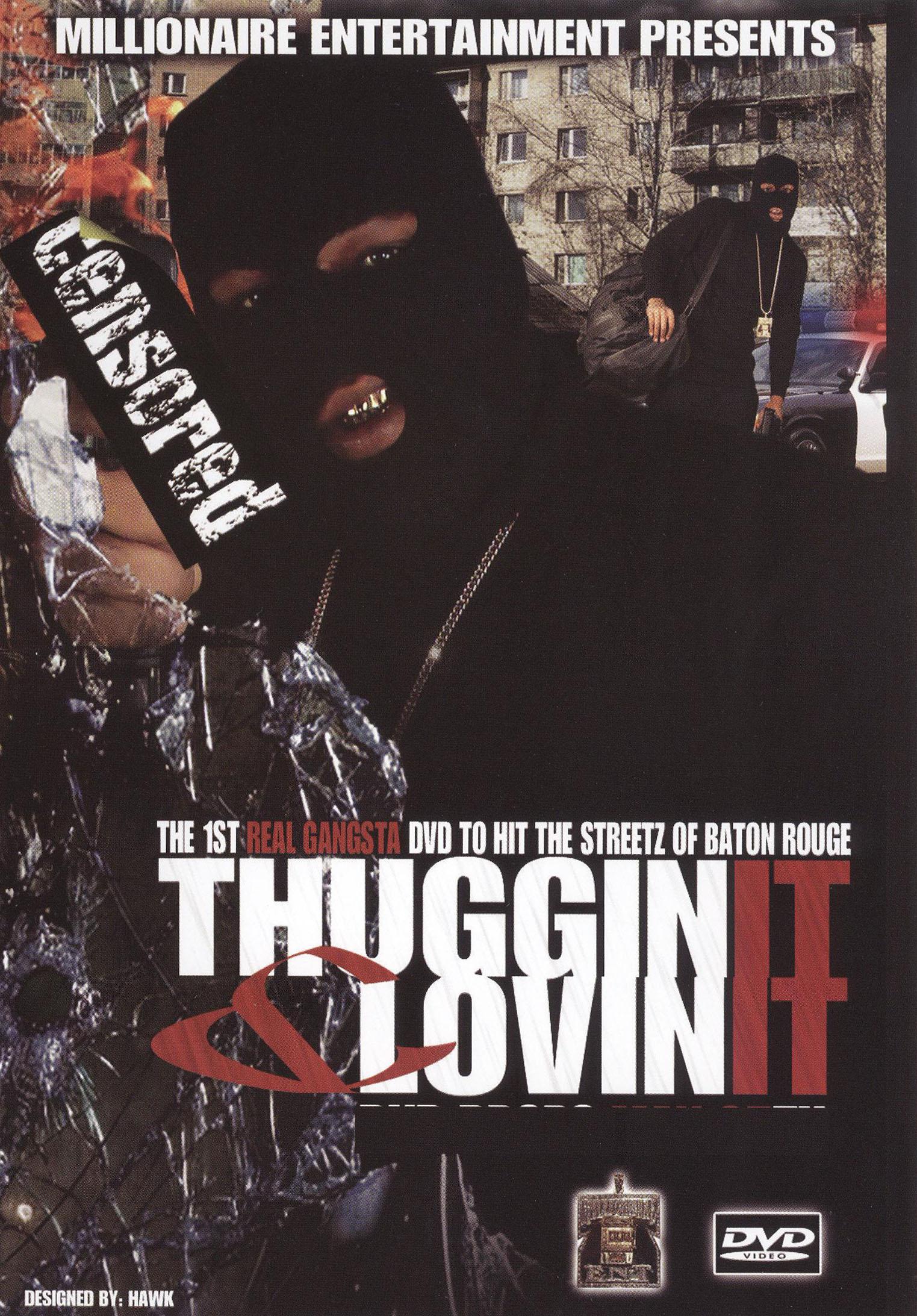 Thuggin' It and Lovin' It