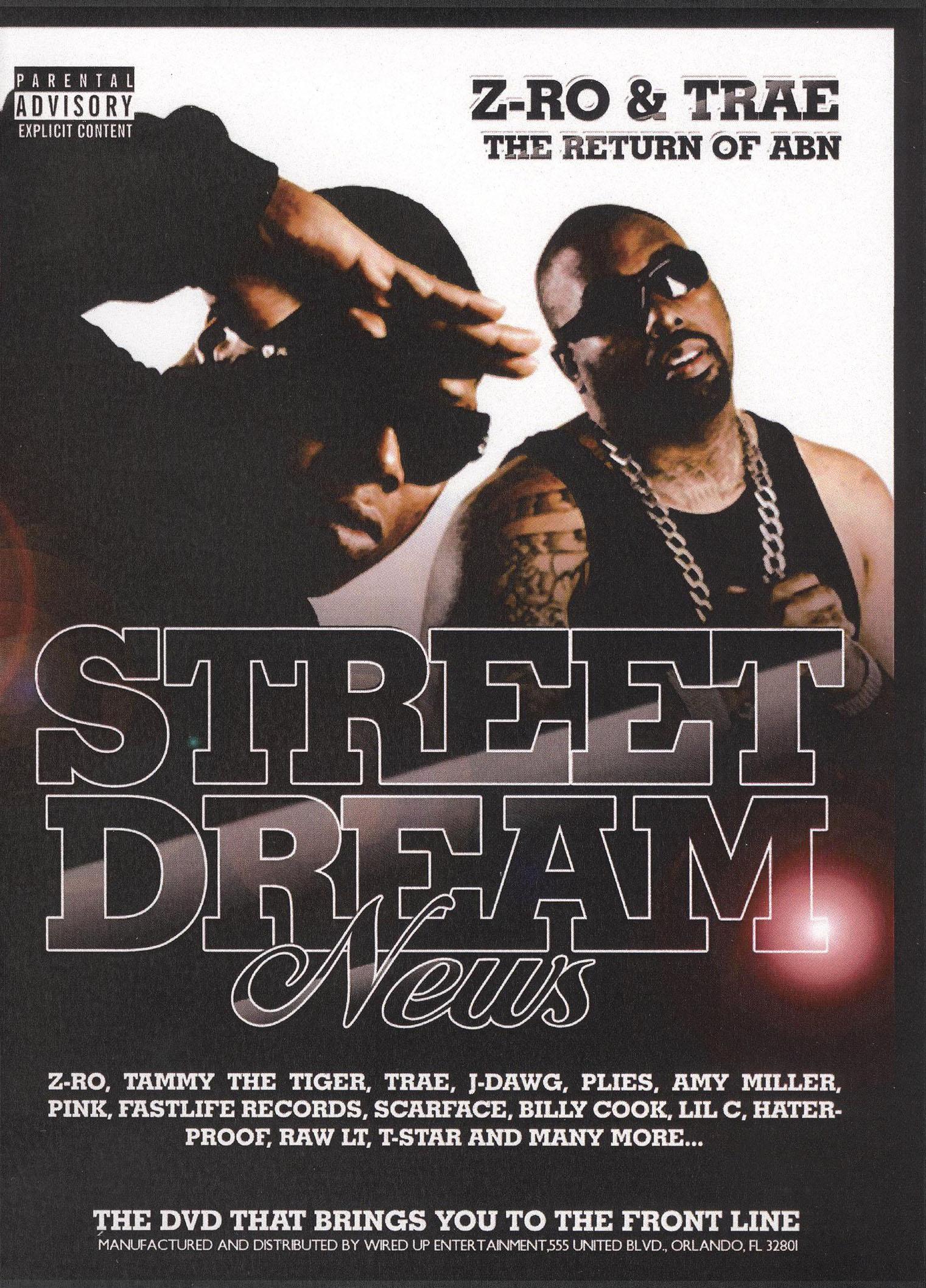 Street Dreams: Z-Ro and Trae (2008) -   Cast and Crew   AllMovie
