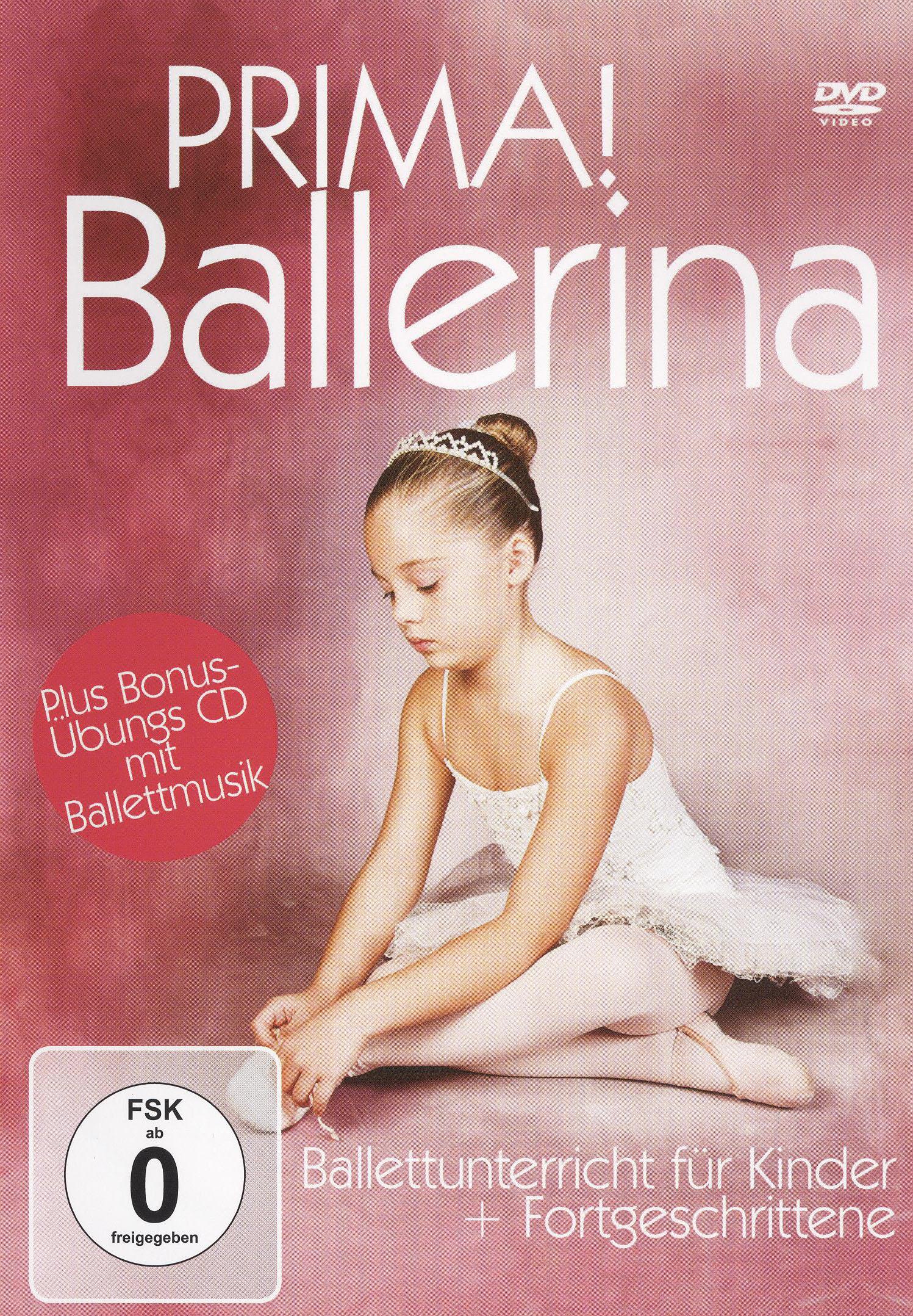 Prima! Ballerina: Ballettunterricht Für Kinder + Fortgeschrittene