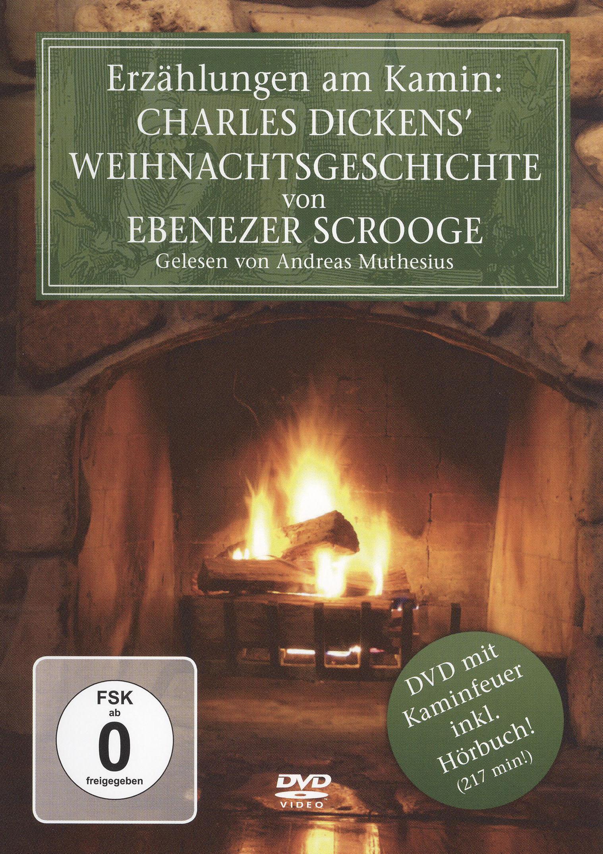 Erzählungen am Kamin: Charles Dickens' Weihnachtsgeschichte von Ebenezer Scrooge