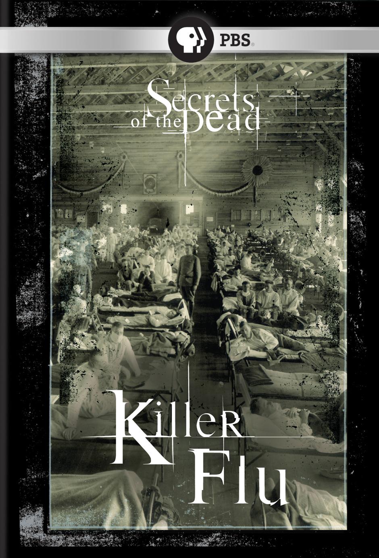 Secrets of the Dead: Killer Flu