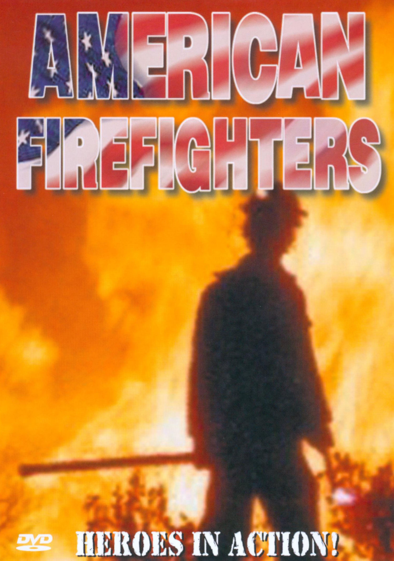 American Firefighters: Heroes in Action!
