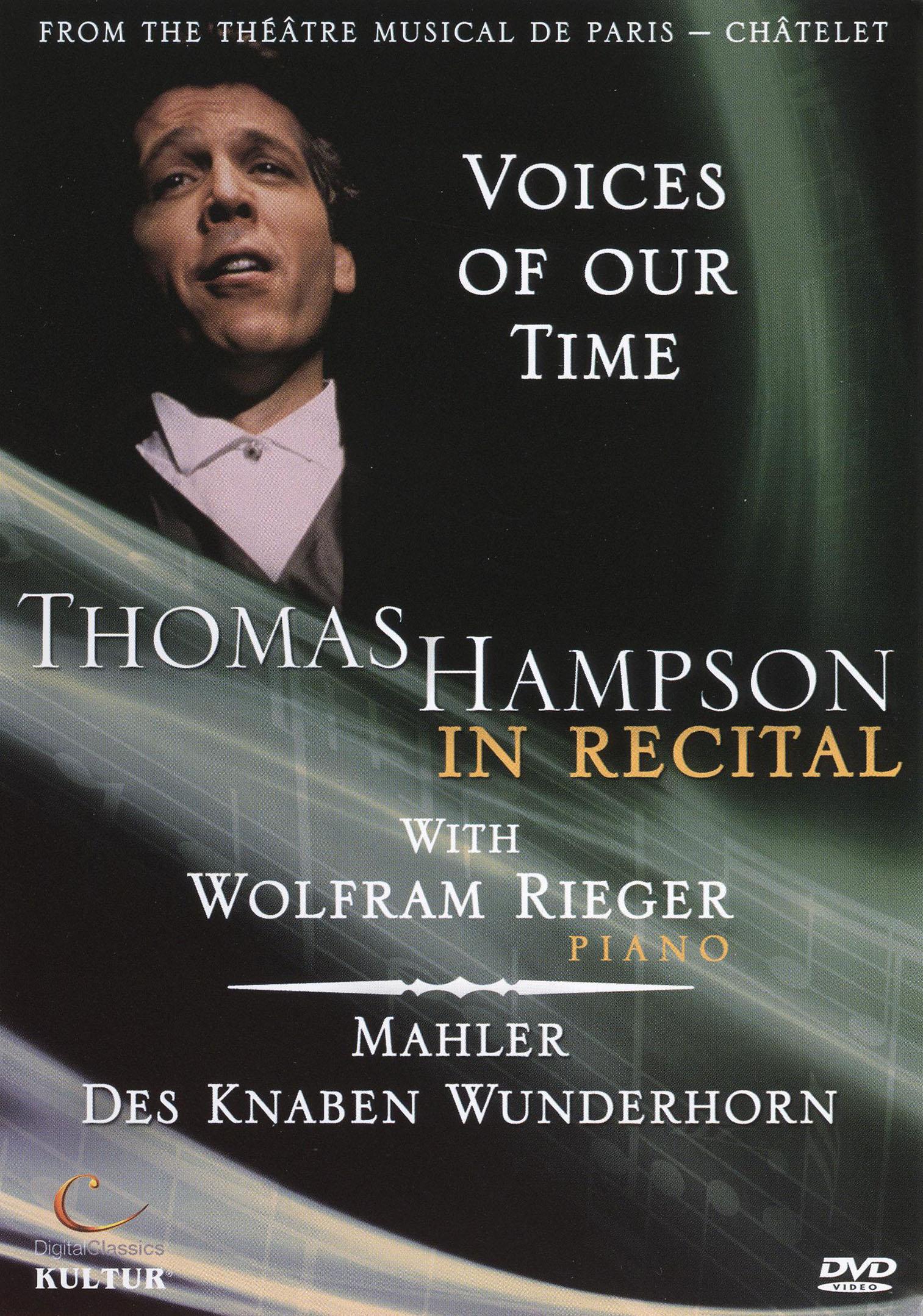 Voices of Our Time: Thomas Hampson