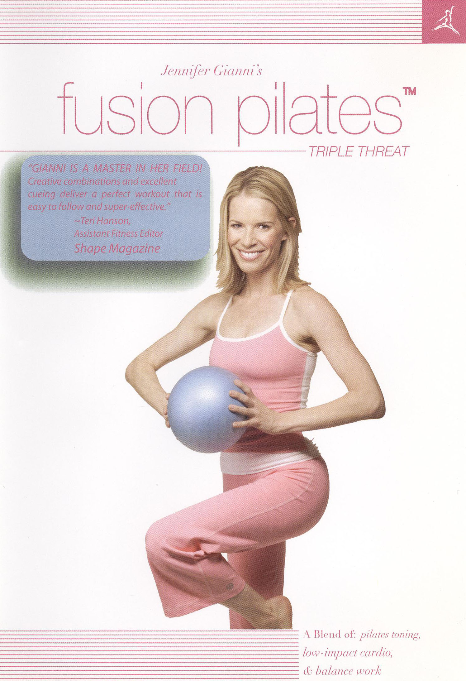 Jennifer Gianni's Fusion Pilates: Triple Threat