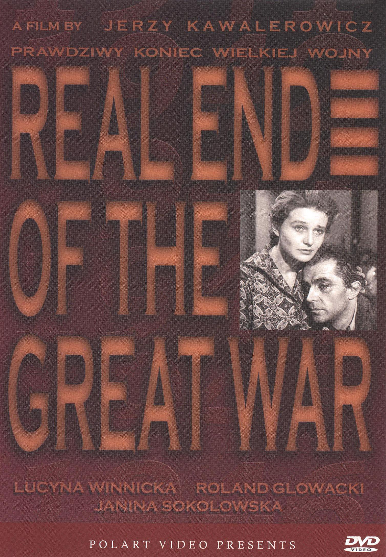 Prawdziwy Koniec Wielkiej Wojny